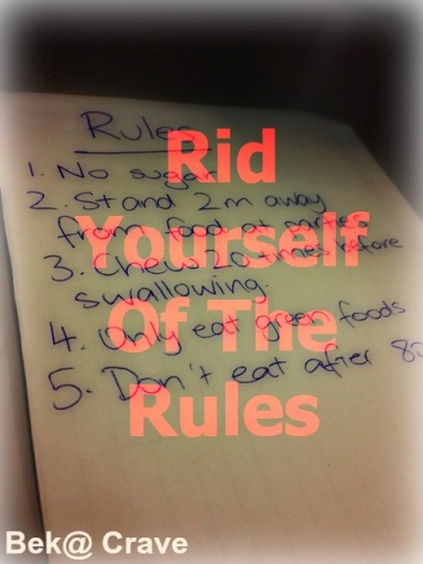 Rid Yourself of the Rules